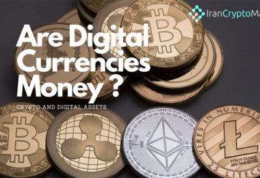 ارزهای دیجیتال دقیقا چه هستند؟ پول یا دارایی